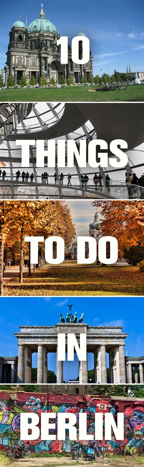 best things to do in berlin 15 best things to do in berlin germany berlin germany