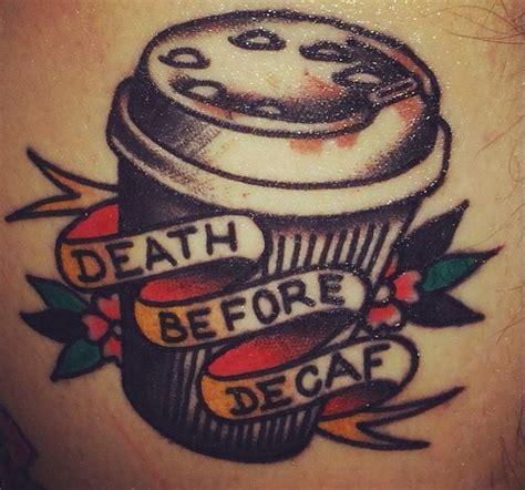death before decaf tattoo before decaf by oliver christenson tattoos