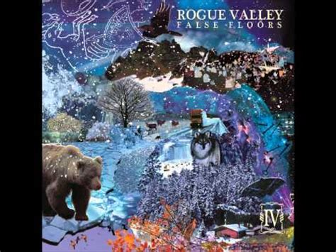 Rogue Valley False Floors by Rogue Valley The Wolves And The Ravens Lyrics Letssingit