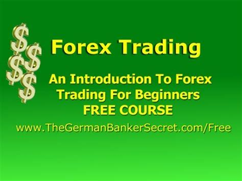 forex tutorial introduction to currency trading forex trading an introduction to forex trading for