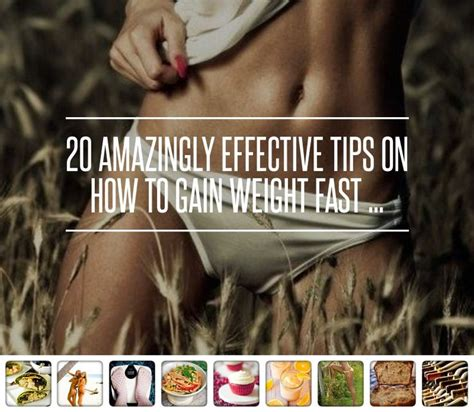 20 Ways To Put On Weight Fast by 1000 Ideas About Gain Weight Fast On How To
