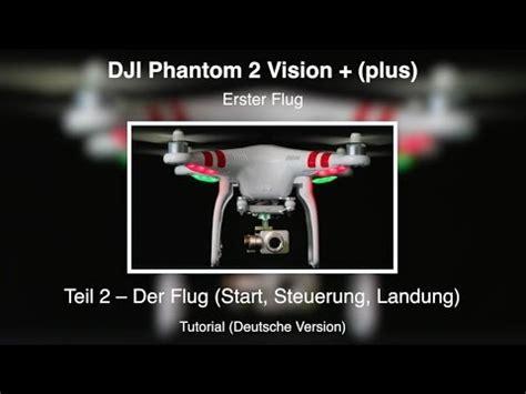 Dji Phantom 2 Vision Plus Indonesia Dji Phantom 2 Vision Plus 15 1 Flug Teil 2 Deuts Doovi