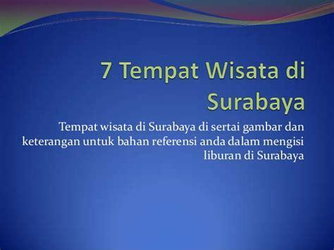 7 Tempat Wisata di Surabaya