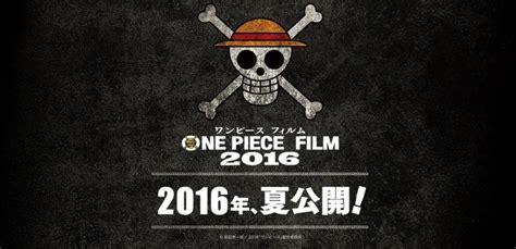 nouveau film one piece 2015 un nouveau film pour one piece