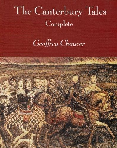 Pdf The Canterbury Tales Geoffrey Chaucer the canterbury tales complete by geoffrey chaucer larry