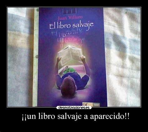 libro el pensamiento salvaje colec un libro salvaje a aparecido desmotivaciones