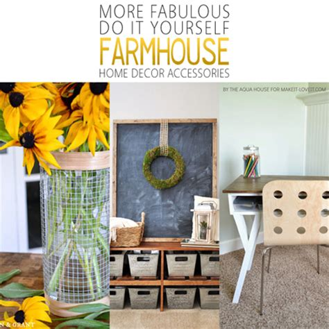do it yourself home decor more fabulous diy farmhouse