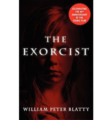 the exorcist film order the exorcist william peter blatty 9780061007224