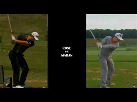 justin rose swing analysis justin rose and hunter mahan practice 2013 youtube