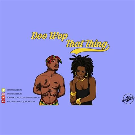 lauryn hill that thing 2pac lauryn hill doo wop that thing remix 2017 by dj