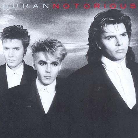 Ph 12 Duran Duran Notoriuos Duran Duran Notorious Lyrics And Tracklist Genius