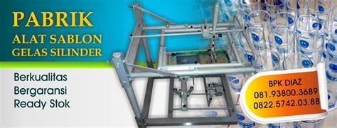 Alat Pres Gelas Plastik Surabaya jual alat sablon gelas manual di surabaya produsen mesin