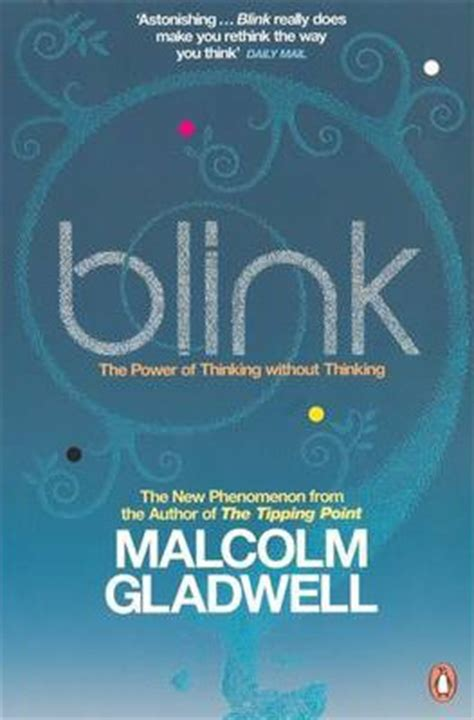 blink the power of thinking without thinking libro gratis descargar blink malcolm gladwell 9780141014593