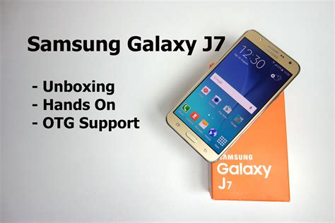Harga Samsung J7 Unboxing samsung galaxy j7 unboxing and on overview