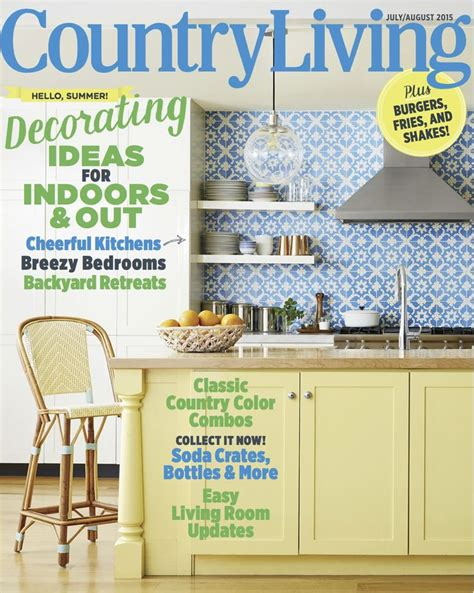 country homes interiors july 2015 avaxhome 17 best images about country living covers on pinterest