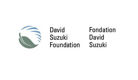 The Suzuki Foundation Posting Ceo At David Suzuki Foundation Act