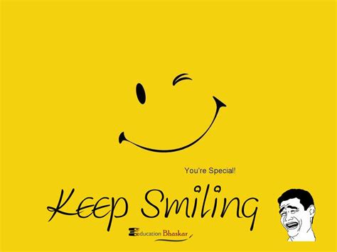 Keep Smiling laws of keep on smiling every time and talk less