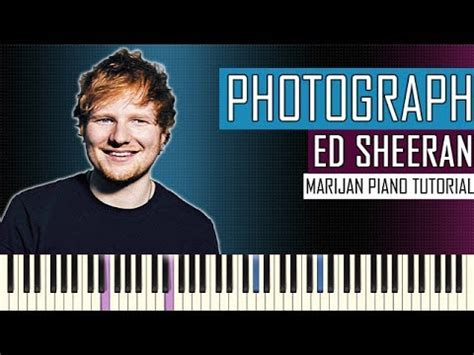tutorial piano ed sheeran how to play ed sheeran photograph piano tutorial