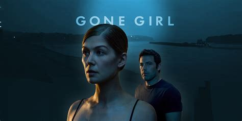 film gone girl adalah gone girl l amore bugiardo secondo fincher profuma di oscar