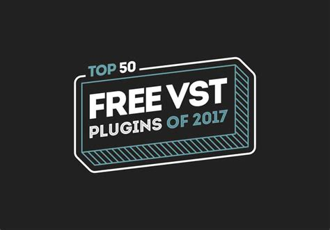 best free vst the best free vst plugins of 2017 top 50