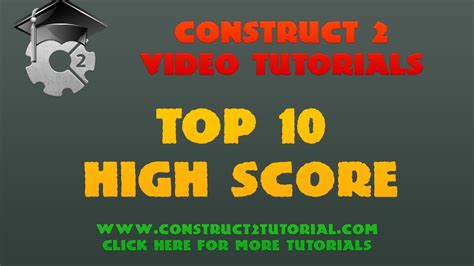 Construct 2 Tutorial Top 10 High Score | construct 2 tutorial top 10 high score youtube