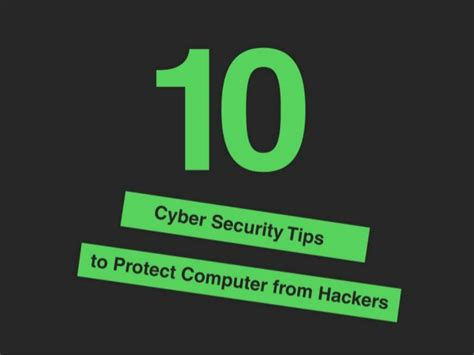 10 cyber security tips to protect your computer from