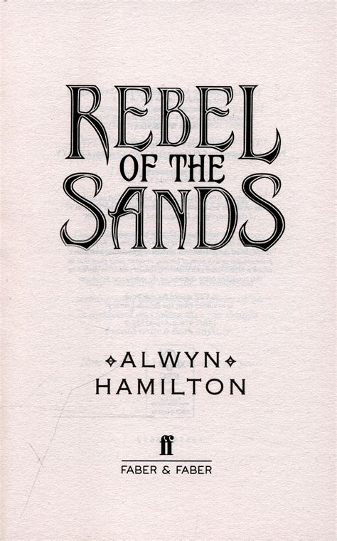 rebel of the sands 0571325254 rebel of the sands by hamilton alwyn 9780571325252