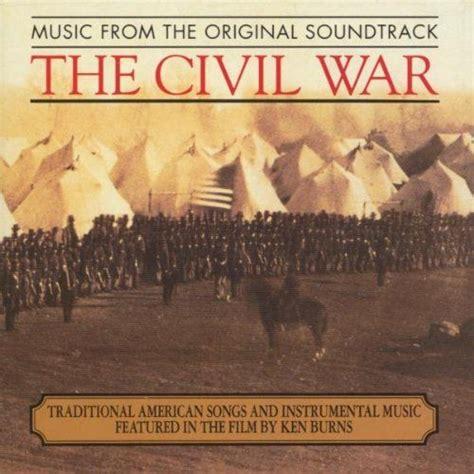 theme music ken burns civil war 17 best images about civil war songs on pinterest dovers
