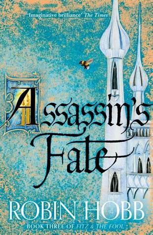 0007444214 fitz and the fool assassin s fate the fitz and the fool 3 by robin hobb