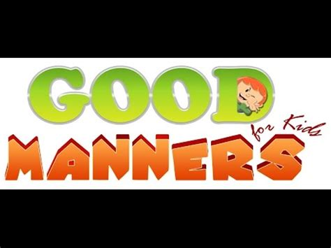 learn good manners  kids  english everyday good manners  children youtube