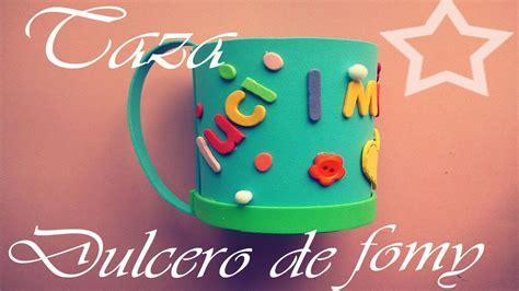 tarjetas en forma de taza manualidades reciclables taza dulcero de fomy manualidad express dia de las madres