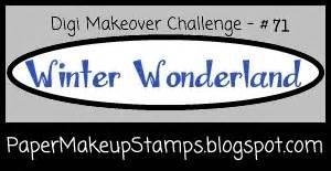 Digi Makeover by Paper Makeup Sts Digi Makeover Challenge 71 Winter