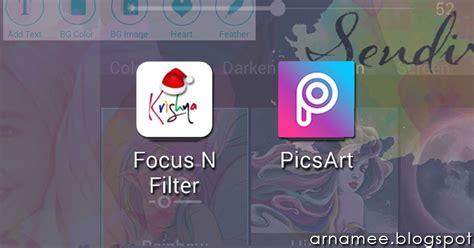 tutorial filter picsart tutorial picsart focus n filter edit gambar nama
