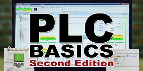 basics design layout second edition plc basics second edition the automation school