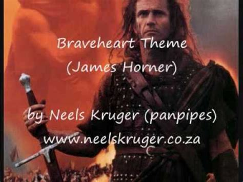 braveheart main theme by james horner braveheart theme by neels kruger panpipes youtube