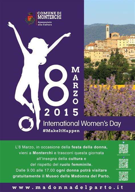 festa della donna all insegna della cultura musei tutti gli eventi organizzati presso i musei di monterchi