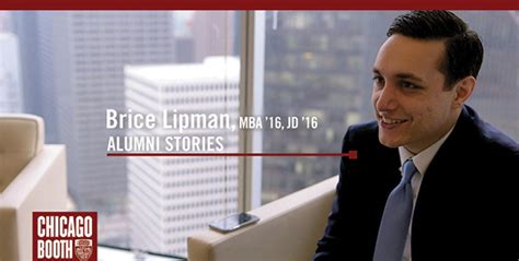 Booth Jd Mba by Alumni Stories Meet Brice Lipman Mba 16 Jd 16 The