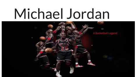 michael jordan biography ppt michael jordan bio