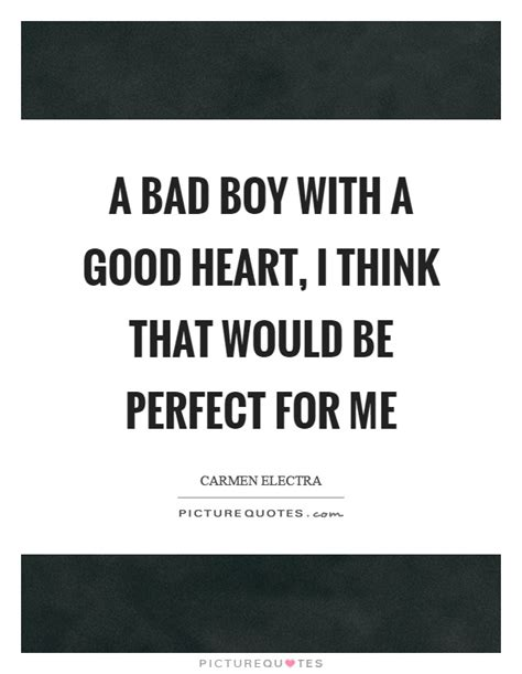 bad boy quotes bad boy sayings bad boy picture quotes
