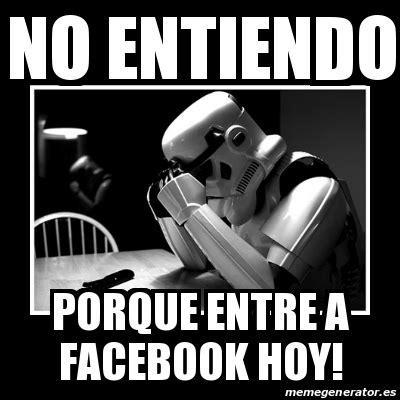 Sad Meme Generator - meme sad trooper no entiendo porque entre a facebook hoy