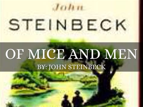 themes john steinbeck wrote about of mice and men by gwarling10