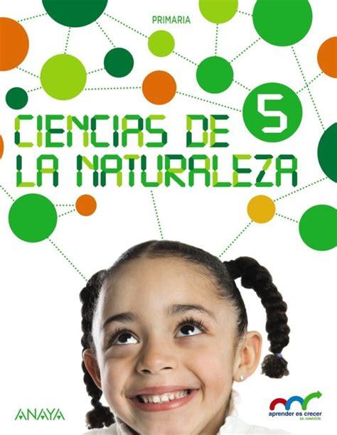 libro aprender es crecer lengua libro de texto ciencias de la naturaleza aprender es crecer anaya primaria