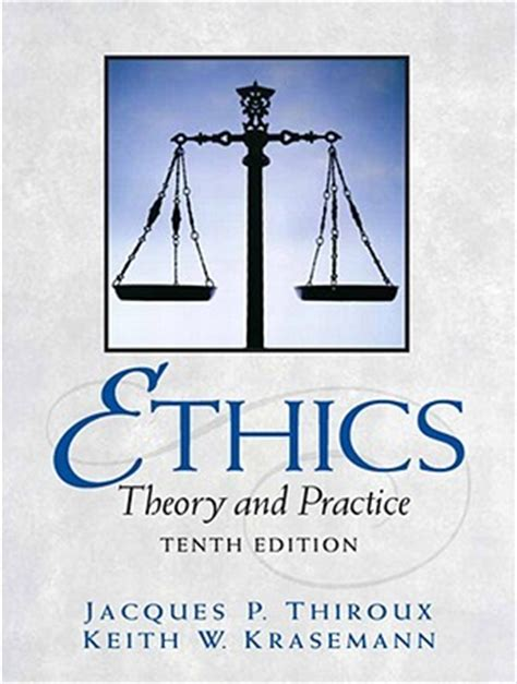 ethics in nonprofit organizations theory and practice books ethics theory and practice by jacques p thiroux