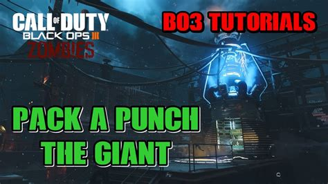 tutorial zombie bo3 pack a punch the giant der riese bo3 zombies tutorial