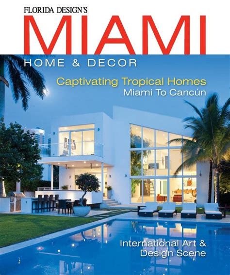 miami home and decor magazine top 25 interior design magazines in florida part i