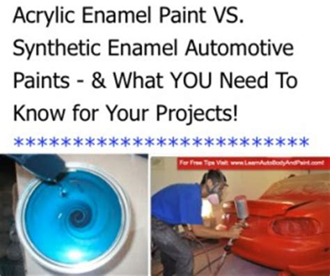 acrylic paint vs enamel paint new acrylic enamel auto paint vs synthetic enamel paint