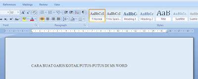 membuat garis di ms word 2003 cara membuat garis kotak putus putus di microsoft word