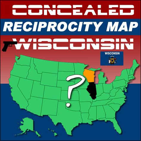 concealed carry reciprocity map which states will recognize wisconsin s concealed carry