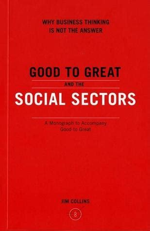 To Great And The Social Sectors to great and the social sectors a monograph to