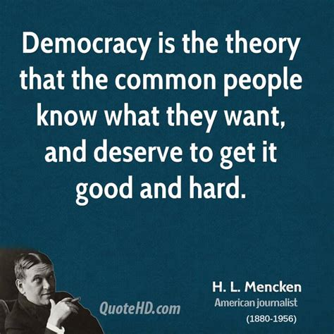 Quote Of The Day Hl Mencken by Hl Mencken Quotes Quotesgram